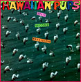 "front cover of 1983 vinyl twelve-inch E.P. release of The Hawaiian Pups ""Split Second Precision"""